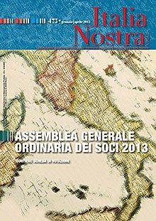 Italia nostra (2013). Vol. 475: Assemblea generale ordinaria dei soci 2013