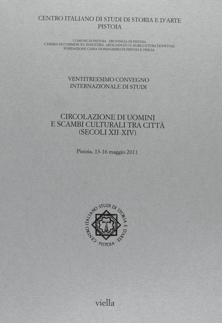 Circolazione di uomini e scambi culturali tra città (secoli XII-XIV).