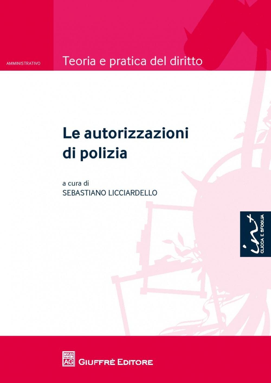 Le autorizzazioni di polizia