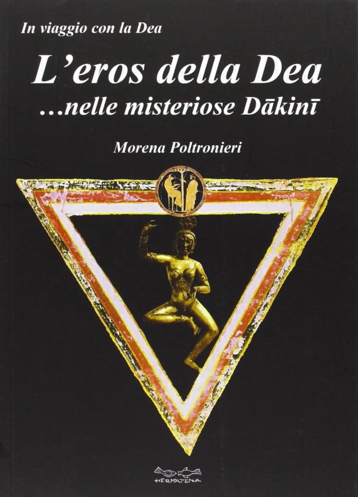 L'eros della Dea... nelle misteriose Dakini.