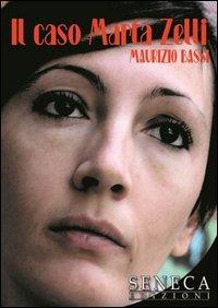 Il caso Marta Zelli.