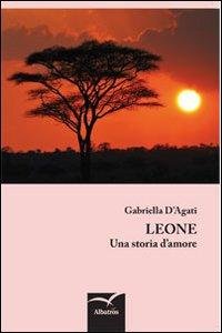 Leone. Una storia d'amore.