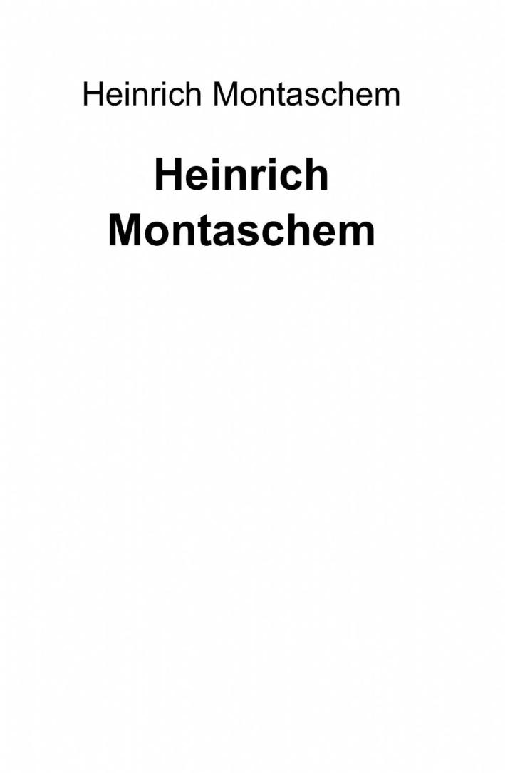 Heinrich Montaschem.