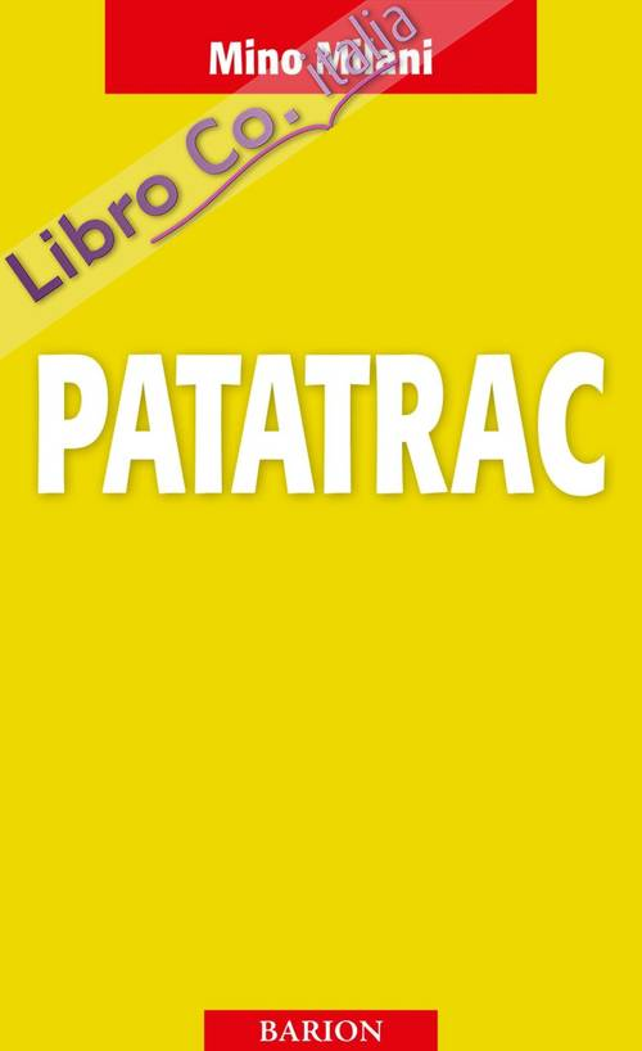 Patatrac. 1870: l'ammutinamento della Brigata