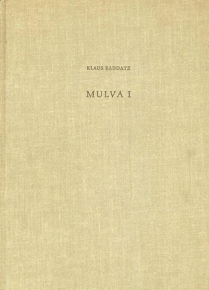 Madrider Beitrage. Band 2. Mulva I. Die Grabungen in Der Nekropole in Den Jahren 1957 Und 1958.