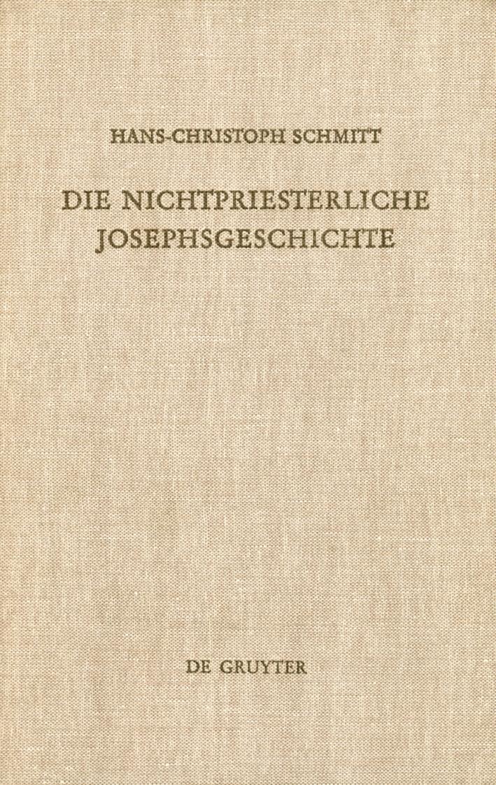 Die Nichtpriesterliche Josephsgeschichte.