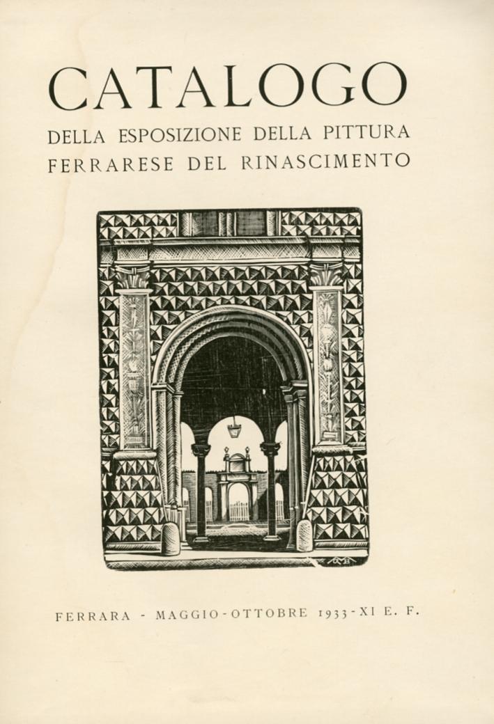 Catalogo delle Pittura Ferrarese del Rinascimento.