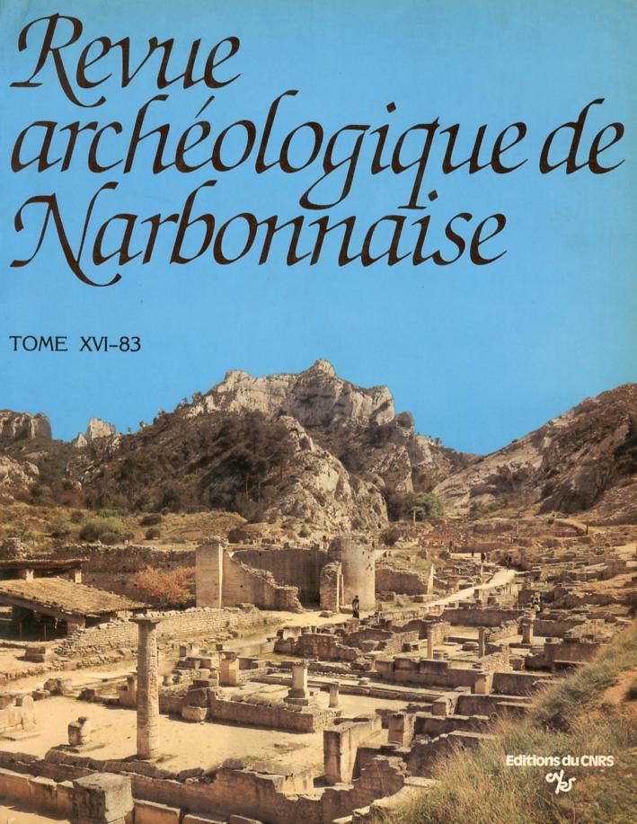 Revue Archéologique De Narbonnaise. Tome XVI-83