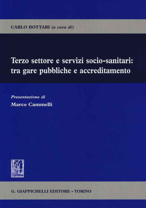 Terzo settore e servizi socio-sanitari: tra gare pubbliche e accreditamento.