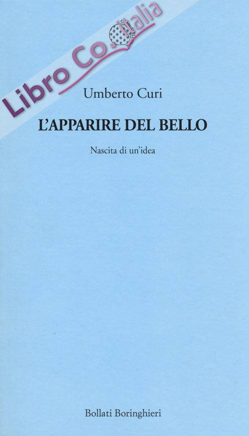 L'apparire del bello. Nascita di un'idea.