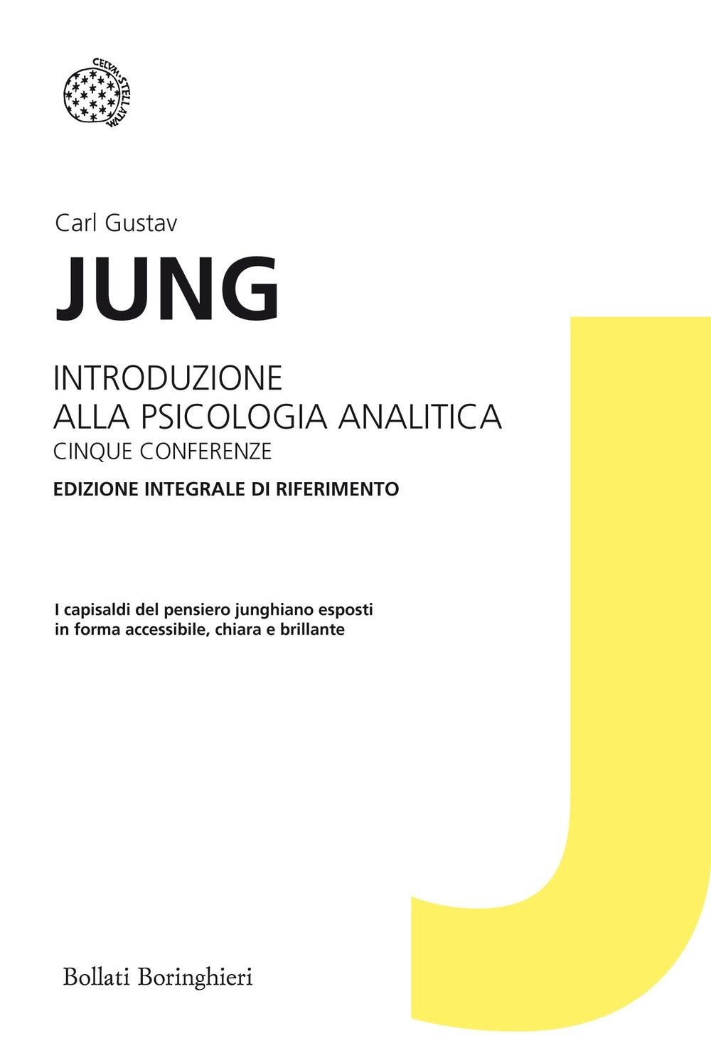 Introduzione alla psicologia analitica. Cinque conferenze. Ediz. integrale.