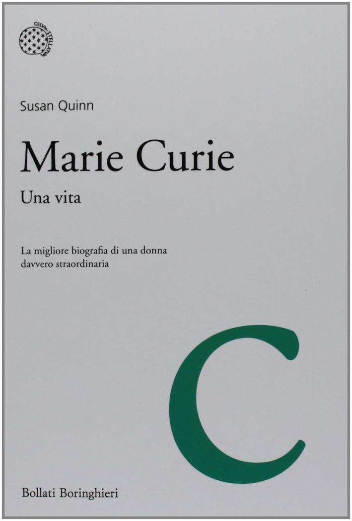 Marie Curie. Una vita.