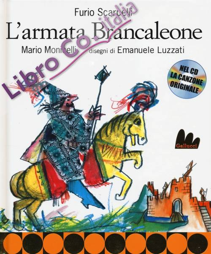 L'armata Brancaleone. Con CD Audio.