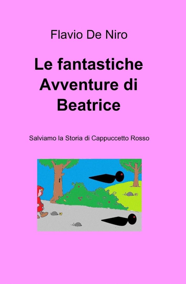 Le fantastiche avventure di Beatrice.