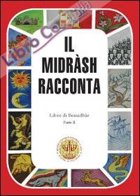 Il Midràsh racconta. Libro di Bemidbàr. Vol. 2