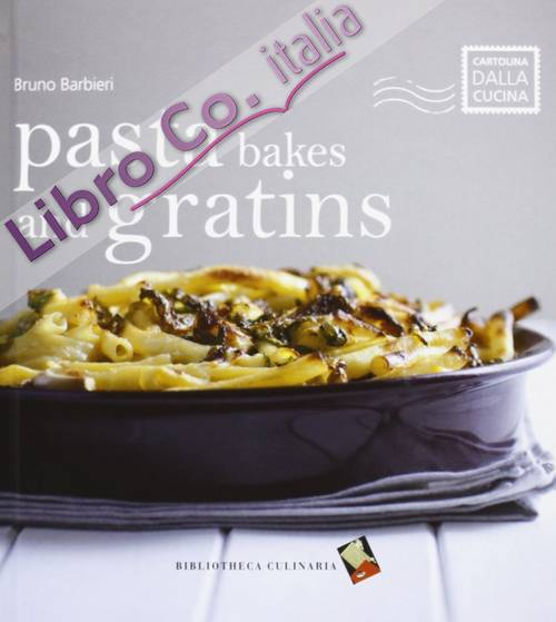 Pasta Bakes And Gratins