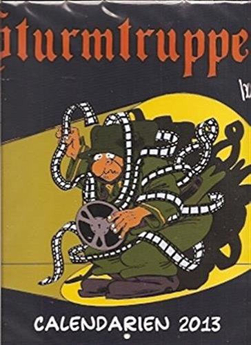 Sturmtruppen. Calendario Da Parete 2013