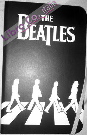 Beatles. Abbey Road. Taccuino Editoriale (The)