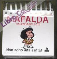 Mafalda. Non Sono Una Santa! Calendario Da Tavolo 2012