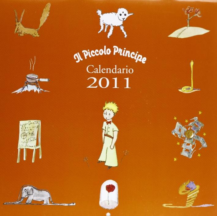 Piccolo Principe. Calendario 2011 Da Parete (20 X 30)