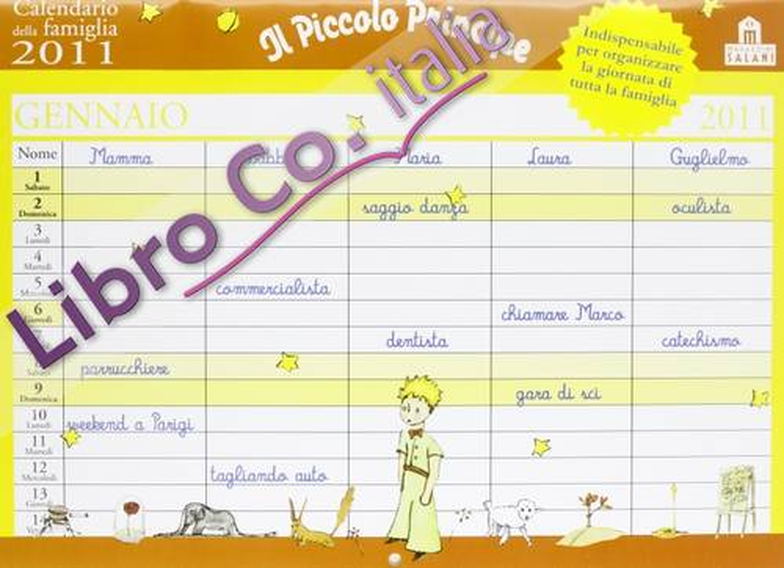 Piccolo Principe. Calendario 2011 Della Famiglia