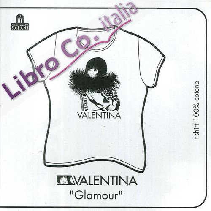 Valentina Glamour (T-Shirt, Taglia M, Colore Bianco)