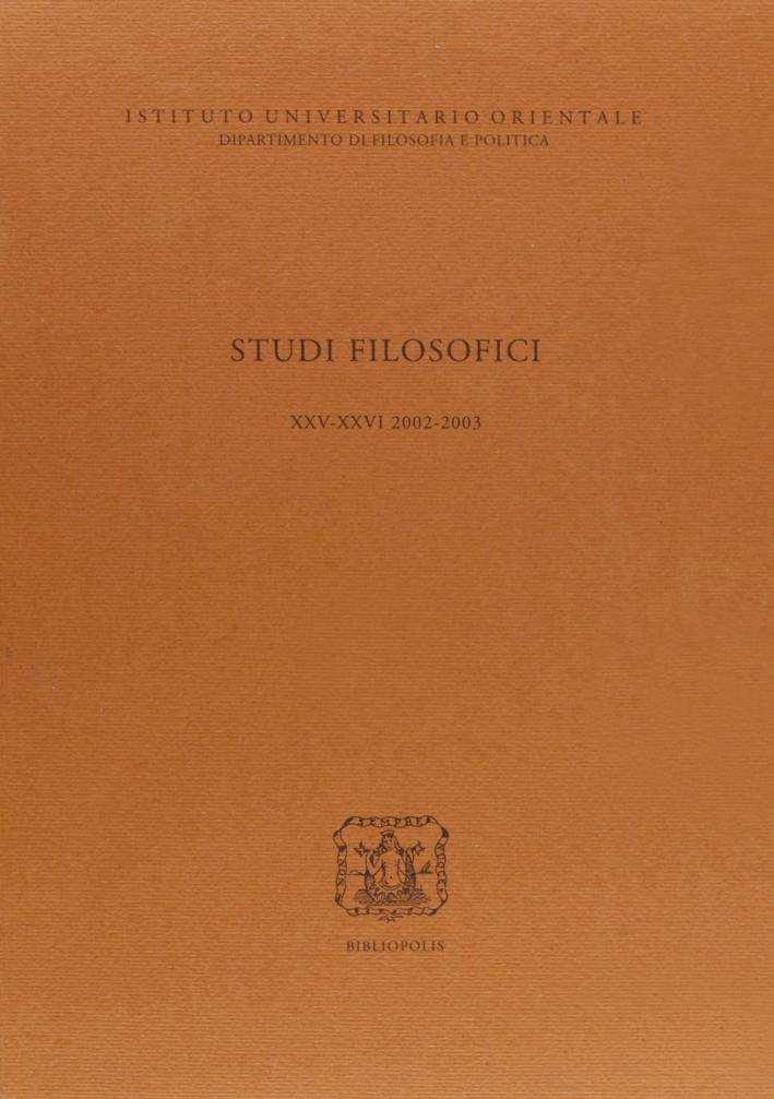 Studi Filosofici Xxv-Xxxvi 2002/2003