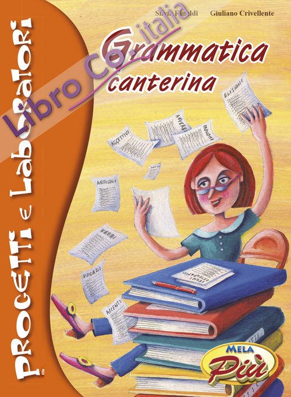 Grammatica Canterina. Con CD audio
