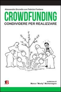 Crowdfunding Condividere Per Realizzare