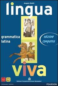 Lingua Viva. GrammaticaLezioni. Con Espansione Online. Per I Licei E Gli Ist. Magistrali