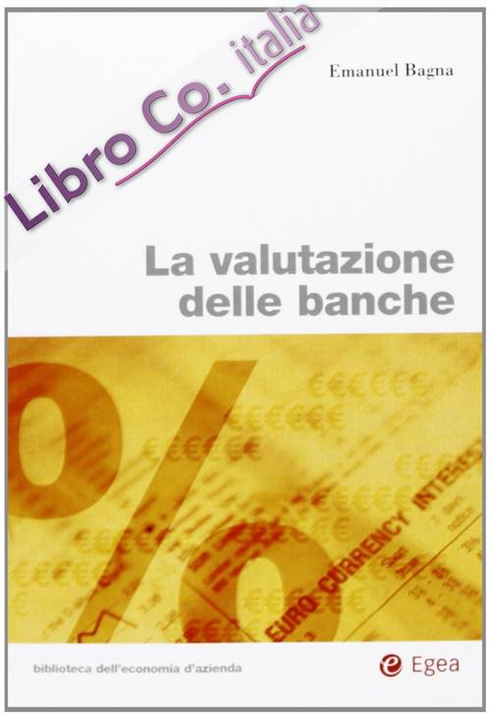La valutazione delle banche.