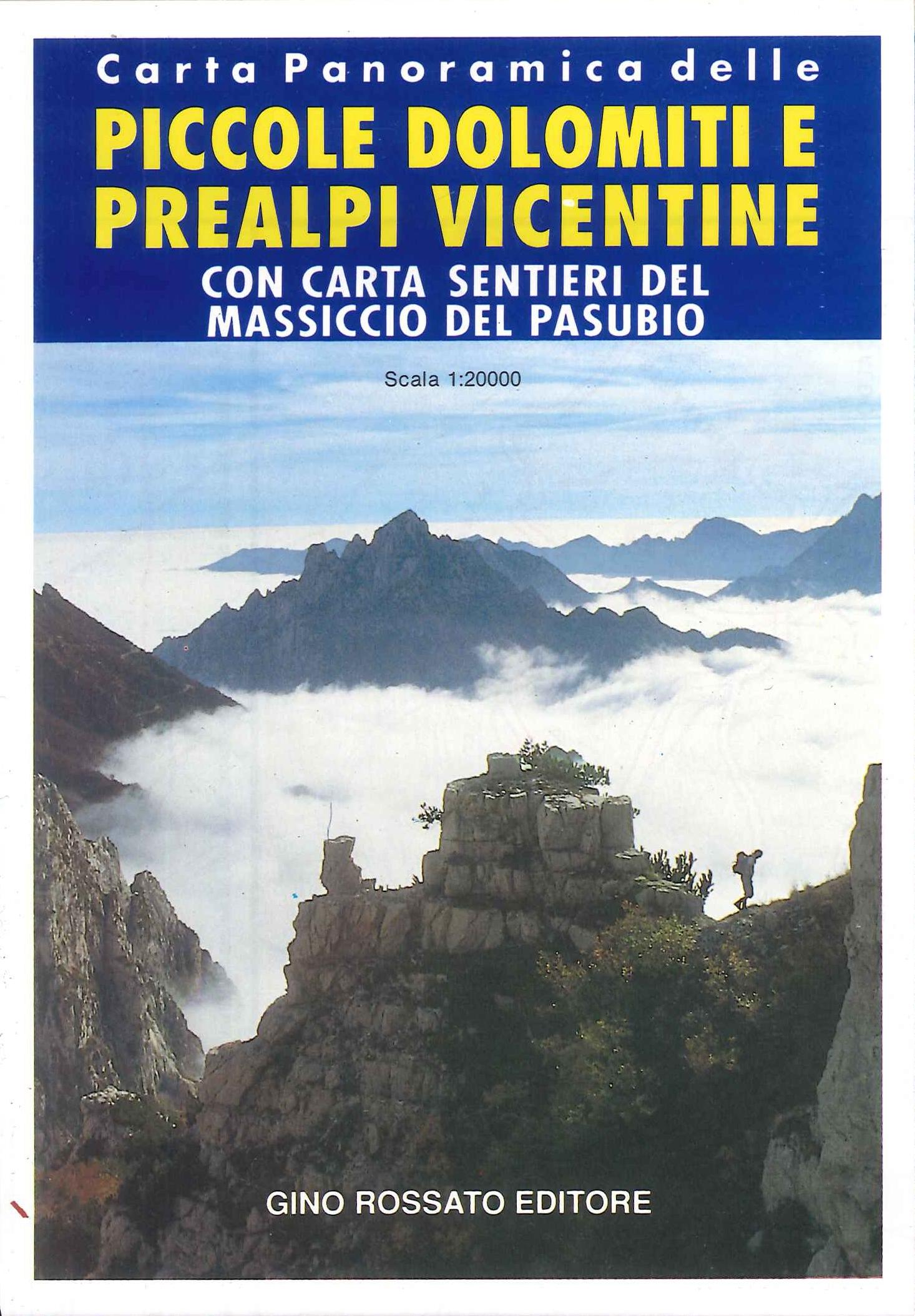 Carta Panoramica delle Piccole Dolomiti e Prealpi Vicentine 1:20.000. Con Carta Sentieri Massiccio del Pasubio.