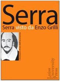Serra Visto Da Enzo Grilli.