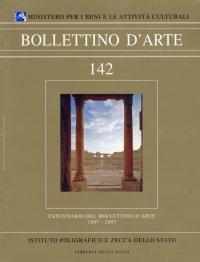 Bollettino d'arte. Centenario del Bollettino d'Arte 1907-2007