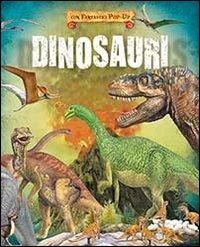 Dinosauri. Libro pop-up.