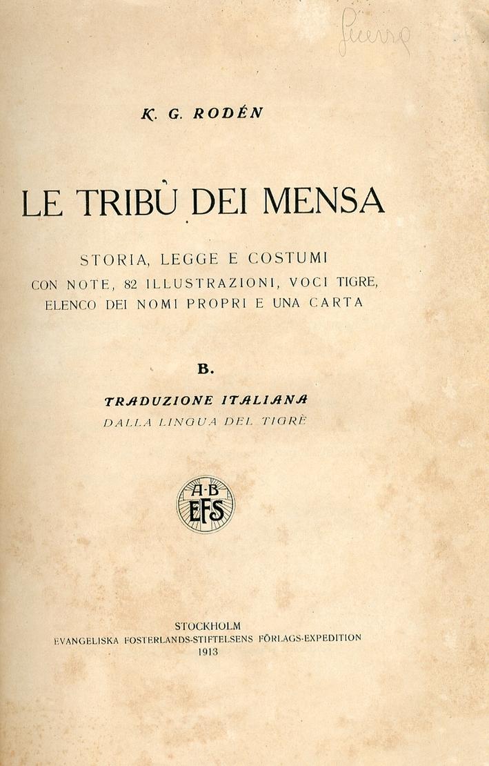Le Tribù dei Mensa. Storia, Legge e Costumi.