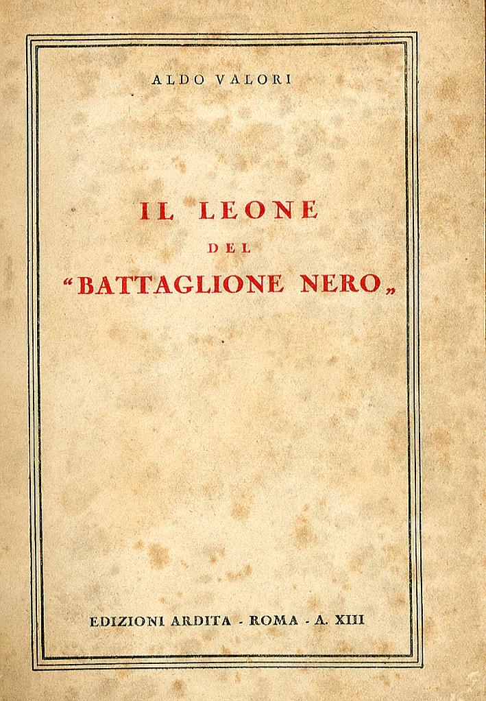 Il Leone del Battaglione Nero.