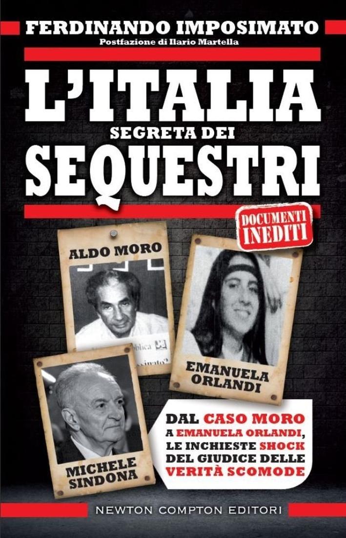 L'Italia segreta dei sequestri.