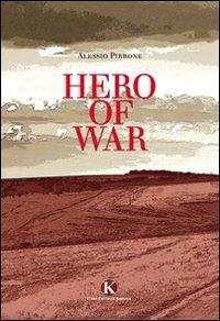 Hero of war.