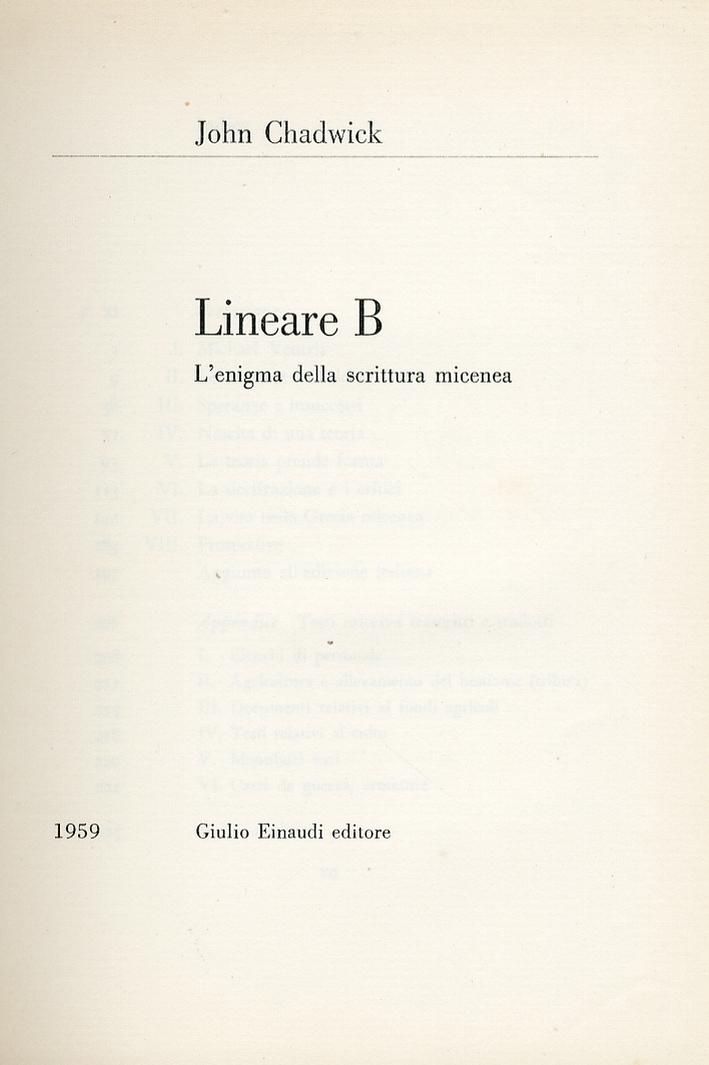 Lineare B. L'Enigma delle Scrittura Micenea.