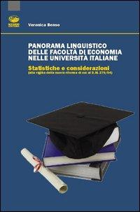 Panorama linguistico delle facoltà di economia nelle Università italiane. Statistiche e considerazioni (alla viglia della nuova riforma di cui al D.M. 270/04).