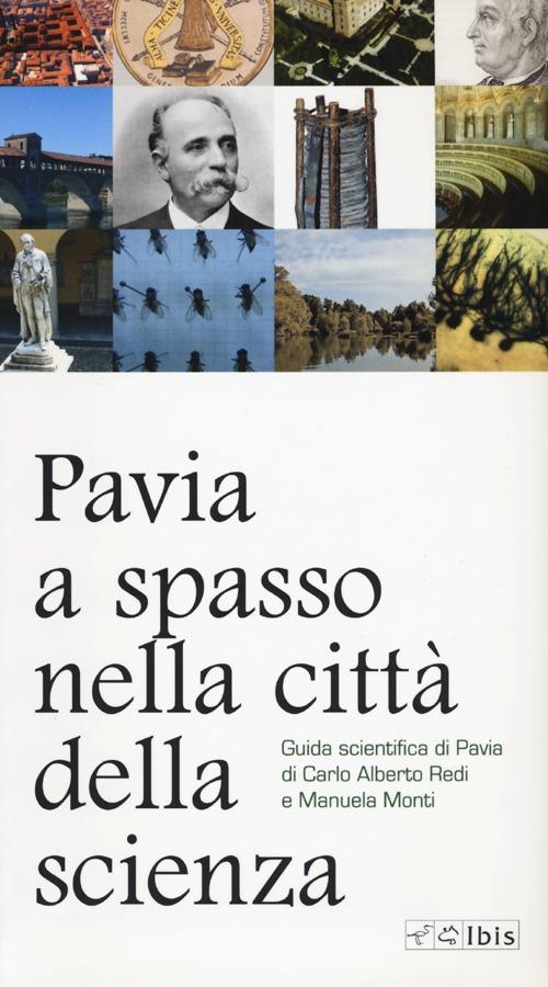 Pavia, a spasso nella città della scienza.