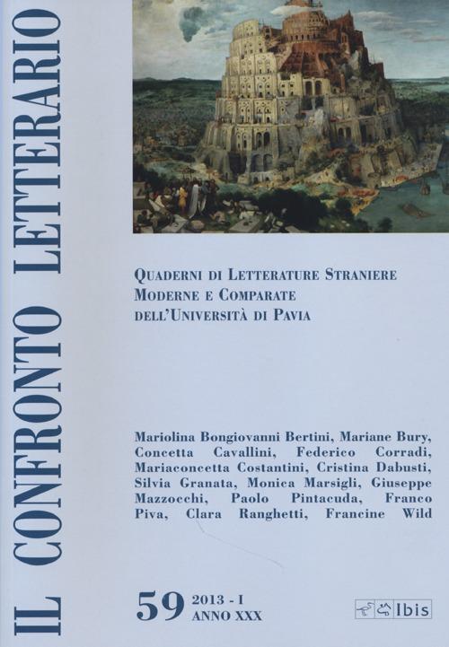 Il confronto letterario. Quaderni di letterature straniere moderne e comparate dell'Università di Pavia. Vol. 59.
