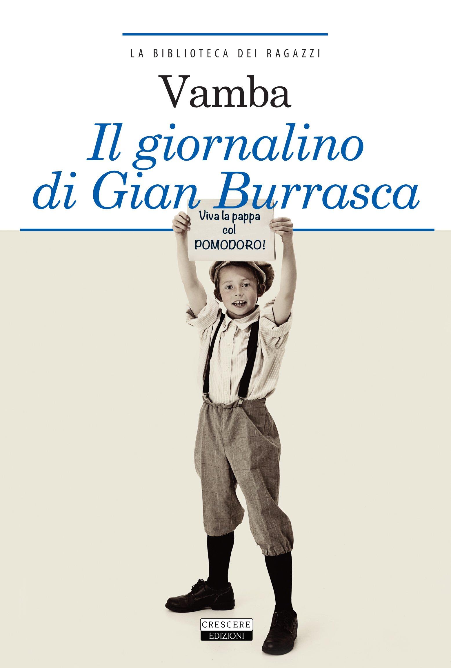 Il giornalino di Gian Burrasca. Ediz. integrale.