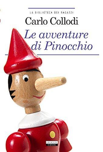 Le avventure di Pinocchio. Ediz. integrale. Con Segnalibro