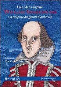 William Shakespeare e la tempesta del guanto mascherato.