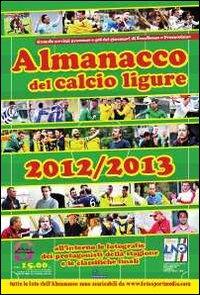Almanacco del calcio ligure 2012-2013