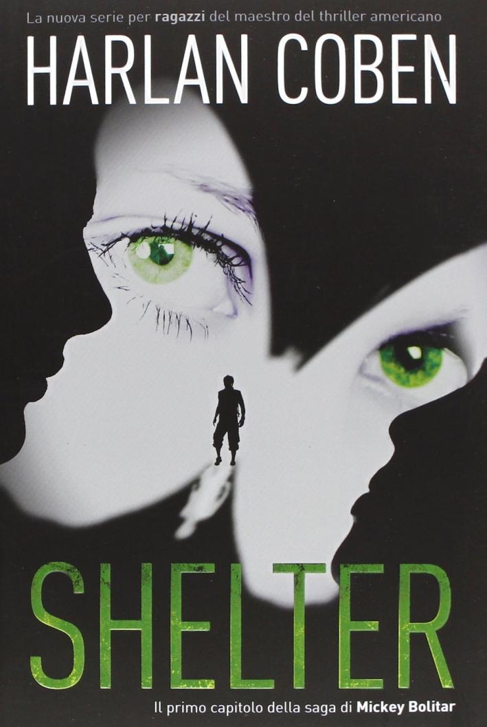 Shelter. Il primo capitolo della saga di Mickey Bolitar
