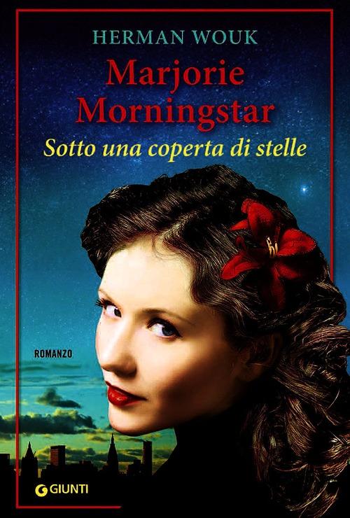 Marjorie Morningstar. Sotto una coperta di stelle