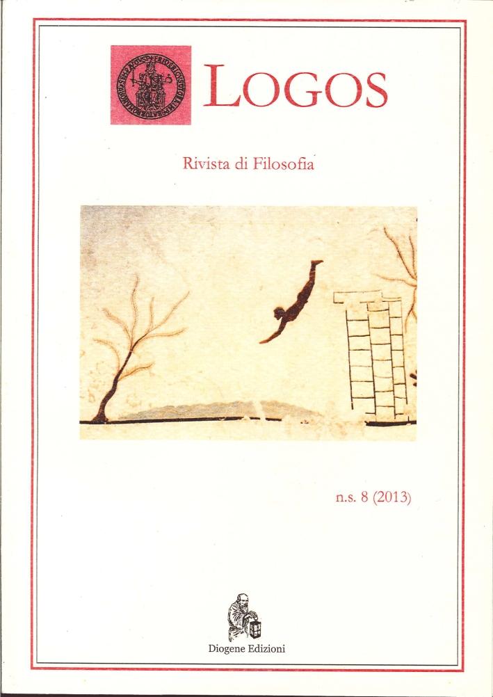 Logos. Rivista di Filosofia (2013). Vol. 8